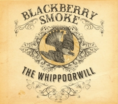 Blackberry Smoke - Pre-Order 'The Whippoorwill' , e anteprima video dal nuovo album !